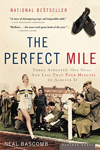 The Perfect Mile: Three Athletes, One Goal, and Less Than Four Minutes to Achieve It von Mariner Books