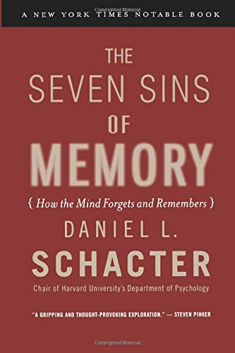 The Seven Sins of Memory: How the Mind Forgets and Remembers von Mariner Books
