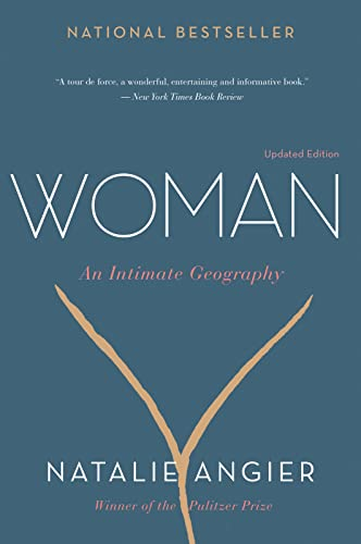 Woman: An Intimate Geography von Mariner Books