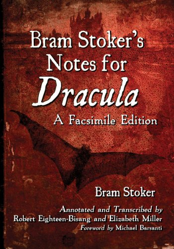 Bram Stoker's Notes for Dracula von McFarland