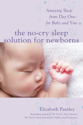 The No-Cry Sleep Solution for Newborns: Amazing Sleep from Day One - For Baby and You von McGraw-Hill Education