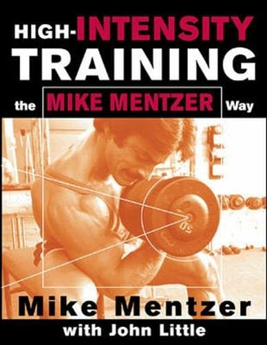 High-Intensity Training the Mike Mentzer Way von McGraw-Hill Education Ltd