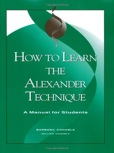 How to Learn the Alexander Technique: A Manual for Students von Mcgraw-Hill