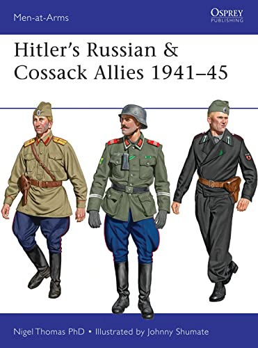 Hitler's Russian & Cossack Allies 1941–45 (Men-at-Arms, Band 503) von Osprey Publishing