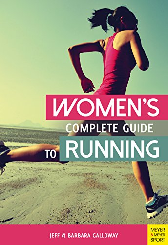 Women's Complete Guide to Running von Meyer + Meyer Fachverlag