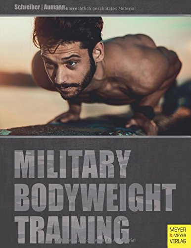 Military Bodyweight Training von Meyer & Meyer