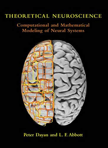 Theoretical Neuroscience: Computational and Mathematical Modeling of Neural Systems (Computational Neuroscience Series) von The MIT Press