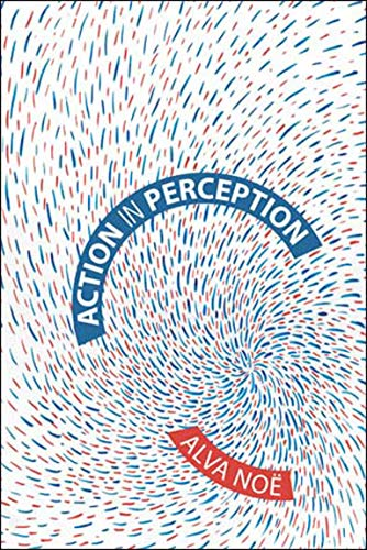 Action in Perception (Representations And Mind) von MIT PR