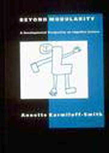 Beyond Modularity: A Developmental Perspective on Cognitive Science (Bradford Books) von MIT Press