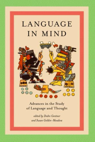 Language in Mind (MIT Press): Advances in the Study of Language and Thought (Bradford Books) von MIT Press