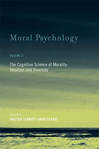 Moral Psychology: The Cognitive Science of Morality: Intuition and Diversity (Bradford Books, Band 2) von MIT PR