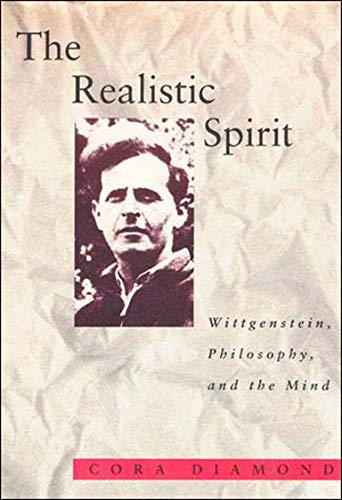 The Realistic Spirit (Representation and Mind series): Wittgenstein, Philosophy, and the Mind von MIT Press