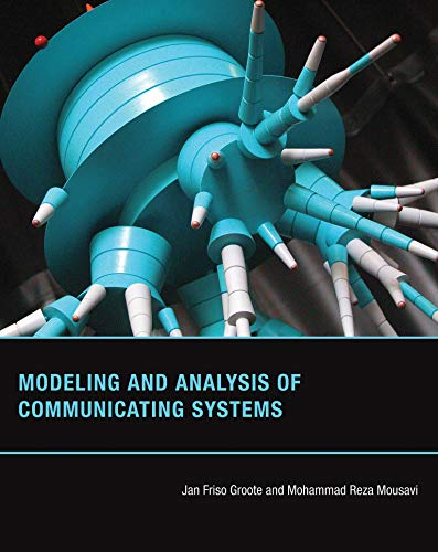 Modeling and Analysis of Communicating Systems (Mit Press) von The MIT Press