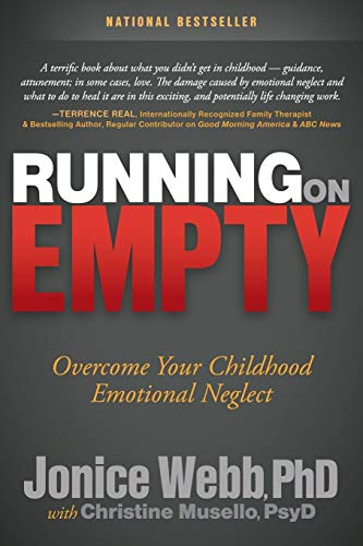 Running on Empty: Overcome Your Childhood Emotional Neglect von MORGAN JAMES PUB