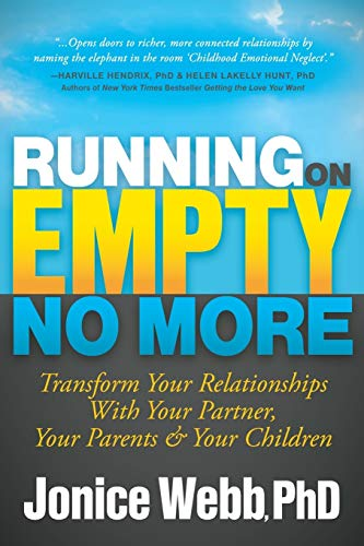 Running on Empty No More: Transform Your Relationships with Your Partner, Your Parents and Your Children von Morgan James Publishing