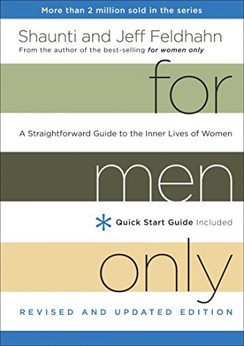 For Men Only, Revised and Updated Edition: A Straightforward Guide to the Inner Lives of Women von Multnomah