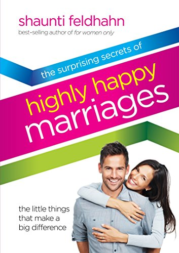 The Surprising Secrets of Highly Happy Marriages: The Little Things That Make a Big Difference von Multnomah