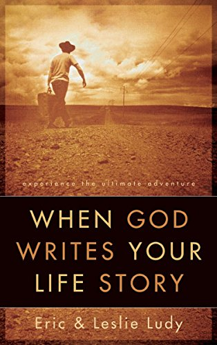 When God Writes Your Life Story: Experience the Ultimate Adventure von Multnomah