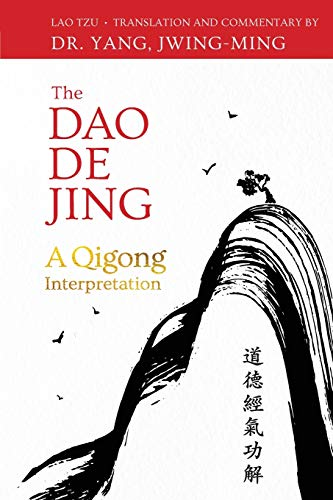 DAO de Jing: A Qigong Interpretation von YMAA Publication Center