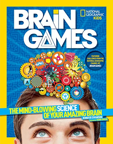 National Geographic Kids Brain Games: The Mind-Blowing Science of Your Amazing Brain von National Geographic Society