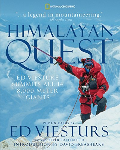Himalayan Quest: Ed Viesturs Summits All Fourteen 8,000-Meter Giants von National Geographic Society