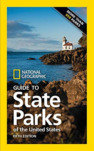 National Geographic Guide to State Parks of the United States, 5th Edition von National Geographic Society