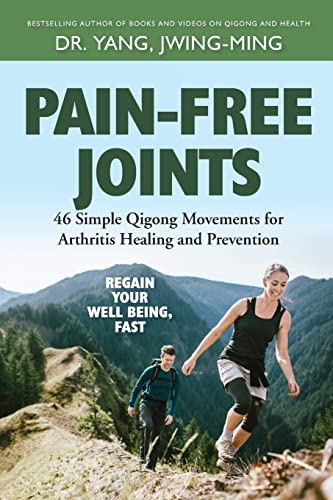 Pain-Free Joints: 46 Simple Qigong Movements for Arthritis Healing and Prevention von YMAA Publication Center