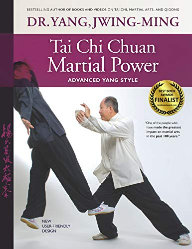Tai Chi Chuan Martial Power: Advanced Yang Style; New User Friendly Design von YMAA Publication Center