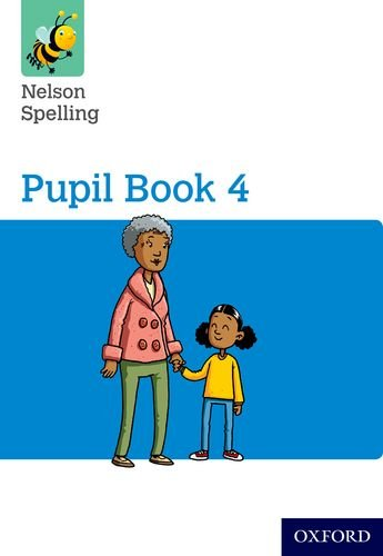 Nelson Spelling Pupil Book 4 Year 4/P5 von OUP Oxford
