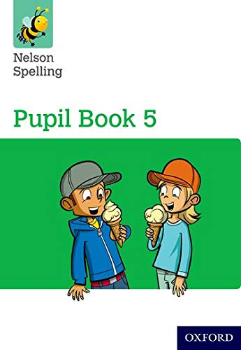 Nelson Spelling Pupil Book 5 Year 5/P6 von OUP Oxford