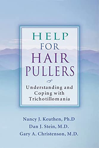 Help For Hair Pullers: Understanding and Coping with Trichotillomania von New Harbinger Publications