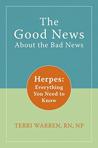 The Good News about the Bad News: Herpes: Everything You Need to Know von New Harbinger Publications