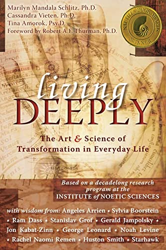 Living Deeply: The Art & Science of Transformation in Everyday Life: The Art and Science of Transformation in Everyday Life von NEW HARBINGER PUBN
