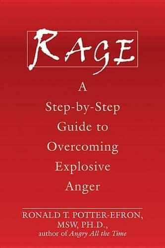 Rage: A Step-By-Step Guide to Overcoming Explosive Anger von NEW HARBINGER PUBN