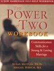 The Power of Two Workbook: Communication Skills for a Strong & Loving Marriage: Communications Skills for a Strong and Loving Marriage von NEW HARBINGER PUBN