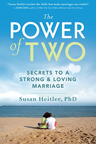The Power of Two: Secrets to a Strong and Loving Marriage: Secrets of a Strong and Loving Marriage von NEW HARBINGER PUBN