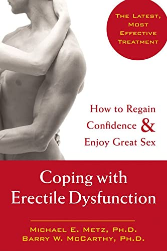 Coping With Erectile Dysfunction: How to Regain Confidence & Enjoy Great Sex von New Harbinger Publications