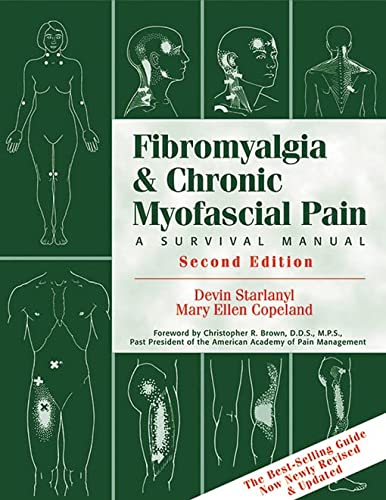 Fibromyalgia And Chronic Myofascial Pain: A Survival Manual von New Harbinger Publications