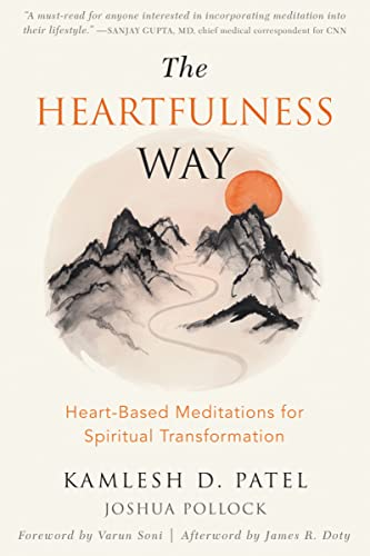 The Heartfulness Way: Relaxation, Meditation, and Connection on the Path to Spiritual Transformation von New Harbinger
