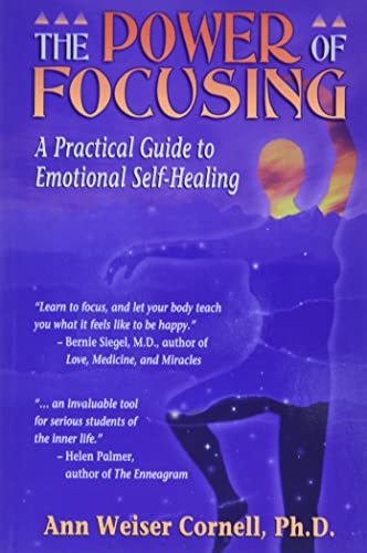 The Power Of Focusing: Finding Your Inner Voice von New Harbinger