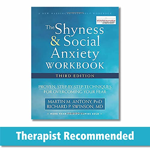 The Shyness and Social Anxiety Workbook, 3rd Edition: Proven, Step-by-Step Techniques for Overcoming Your Fear (New Harbinger Self Help Workbk) von New Harbinger Publications