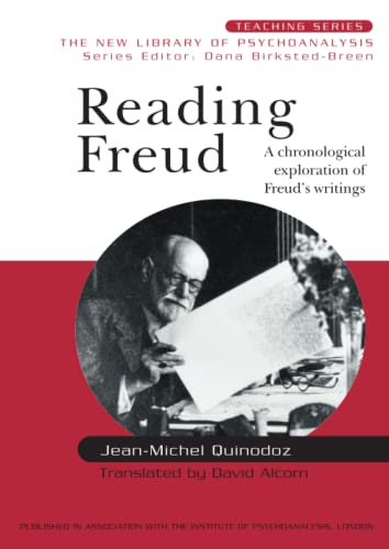 Reading Freud: A Chronological Exploration of Freud's Writings (The New Library Of Psychoanalysis: Teaching Series, Band 1) von Taylor & Francis Ltd.