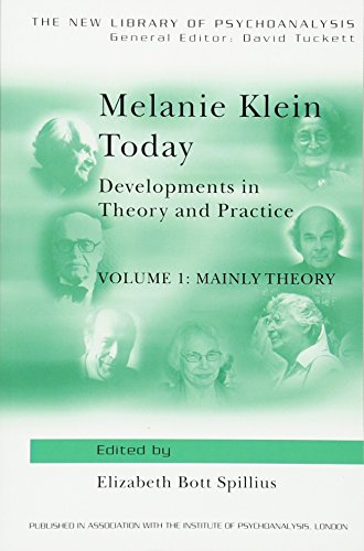 Melanie Klein Today, Volume 1: Mainly Theory: Developments in Theory and Practice (New Library of Psychoanalysis, 7) von Taylor & Francis Ltd.