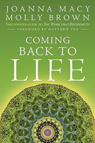 Coming Back to Life: The Updated Guide to the Work that Reconnects von New Society Publishers