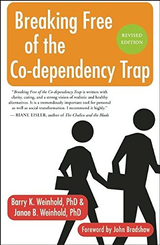 Breaking Free of the Co-Dependency Trap von New World Library
