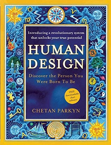 Human Design: Discover the Person You Were Born to Be von New World Library