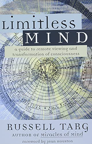 Limitless Mind: A Guide to Remote Viewing and Transformation of Consciousness von New World Library