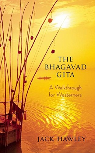 The Bhagavad Gita: A Walkthrough for Westerners von New World Library