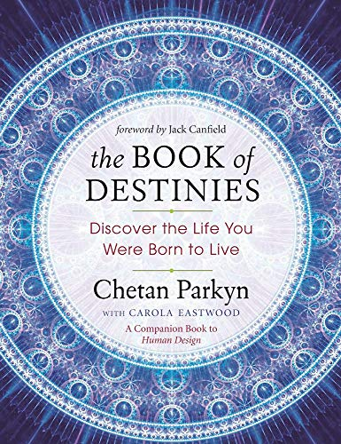 The Book of Destinies: Discover the Life You Were Born to Live von New World Library