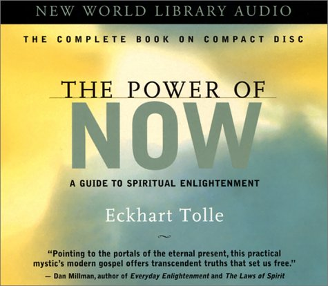 The Power of Now: A Guide to Spiritual Enlightenment von New World Library